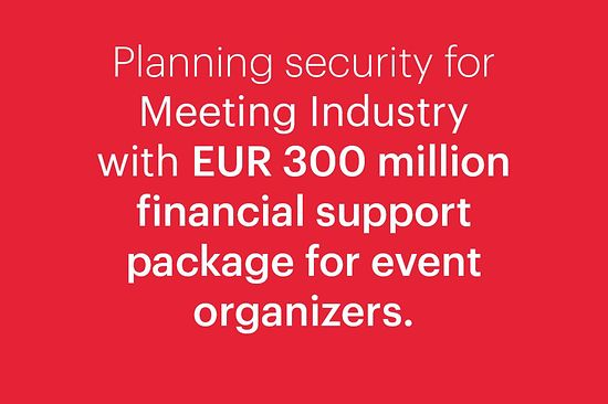 Planning security for meeting industry with EUR 300 million financial support packages for event organizers